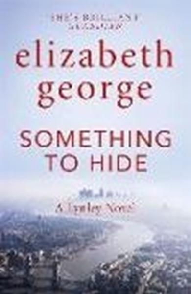 Bild von George, Elizabeth: Something to Hide