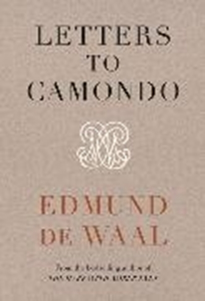 Bild von de Waal, Edmund: Letters to Camondo