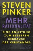Bild von Pinker, Steven : Mehr Rationalität