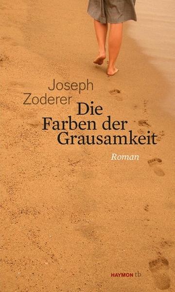 Bild von Zoderer, Joseph: Die Farben der Grausamkeit