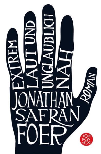 Bild von Foer, Jonathan Safran : Extrem laut und unglaublich nah