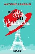 Bild von Laurain, Antoine: Der Hut des Präsidenten